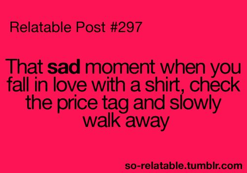 Or when the tag says Dry Clean Only or Handwash: Sad Moments, Quote, My Life, Truths, So True, Price Tags, Relate Posts, Teenage Posts, So Sad