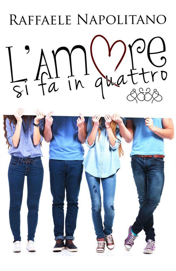 Genere: Romance, commedia   Prezzo: 0,99€ Ebook   Sito dell'autore: www.lamoresifainquattro.blogspot.it