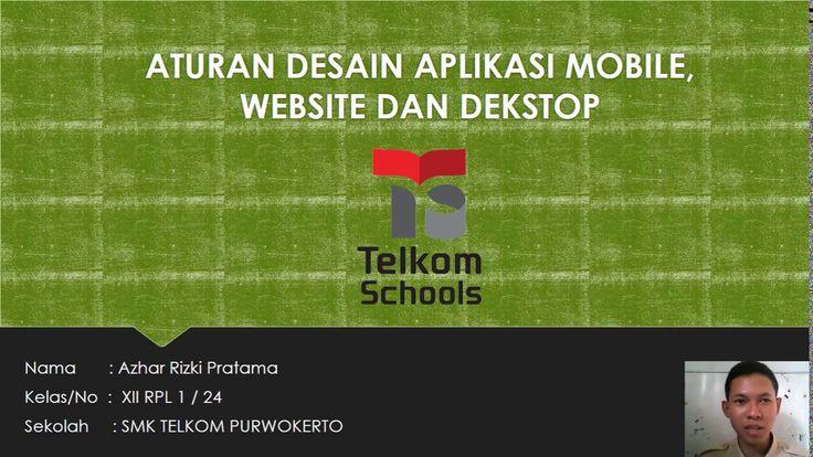 Aturan Desain Aplikasi Mobile, website dan desktop by Azhar Rizki