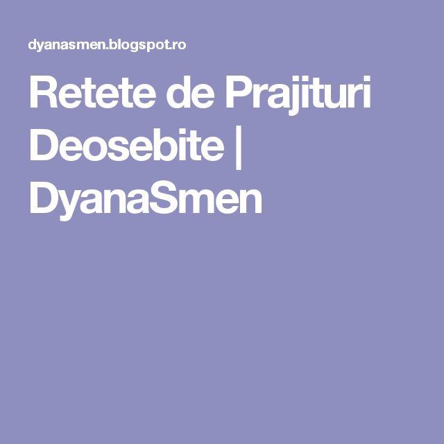 Retete de Prajituri Deosebite | DyanaSmen