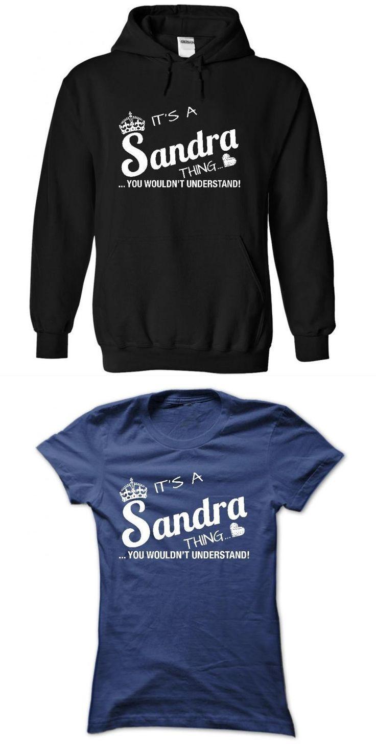 Sandra Dieckmann T Shirts Its A Sandra Thing #8211; You Wouldnt Understand #sandra #bland #t #shirt #sandra #boynton #t #shirts #sandra #freshtorge #t-shirts #sandra #moore #t #shirts