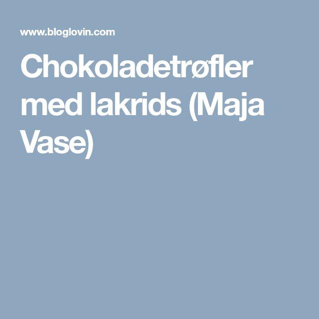 Chokoladetrøfler med lakrids (Maja Vase)