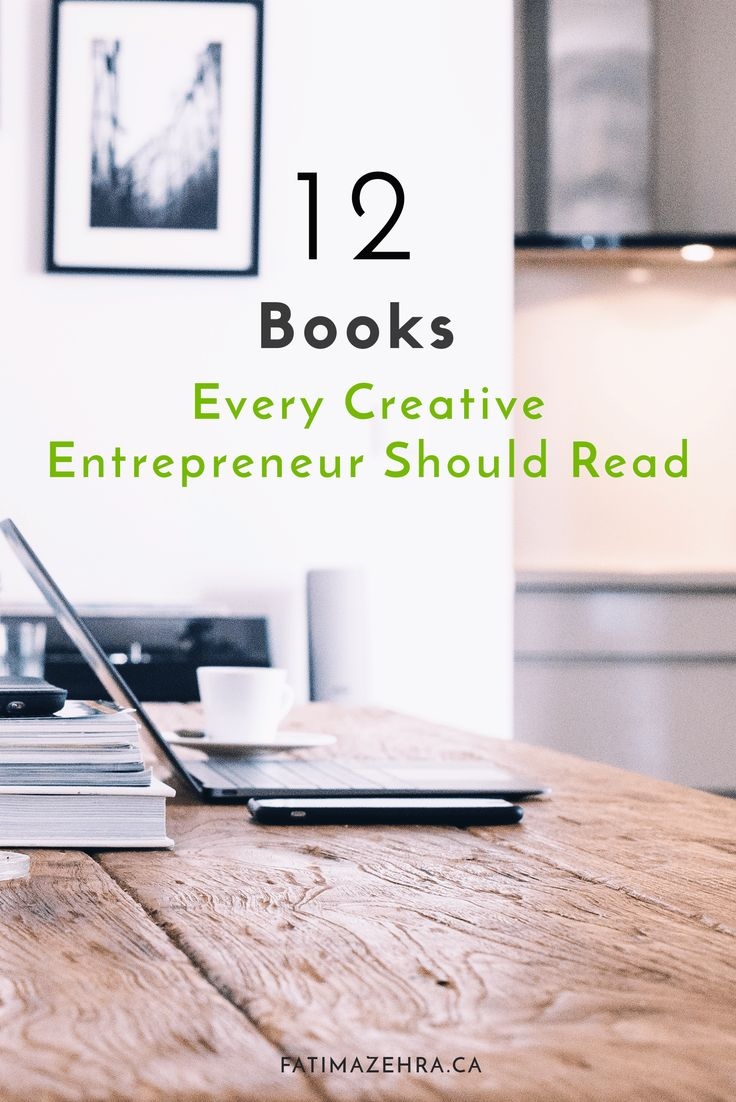 13 Books Every Creative Entrepreneur Should Read