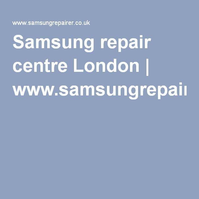 Samsung repair centre London | www.samsungrepairer.co.uk