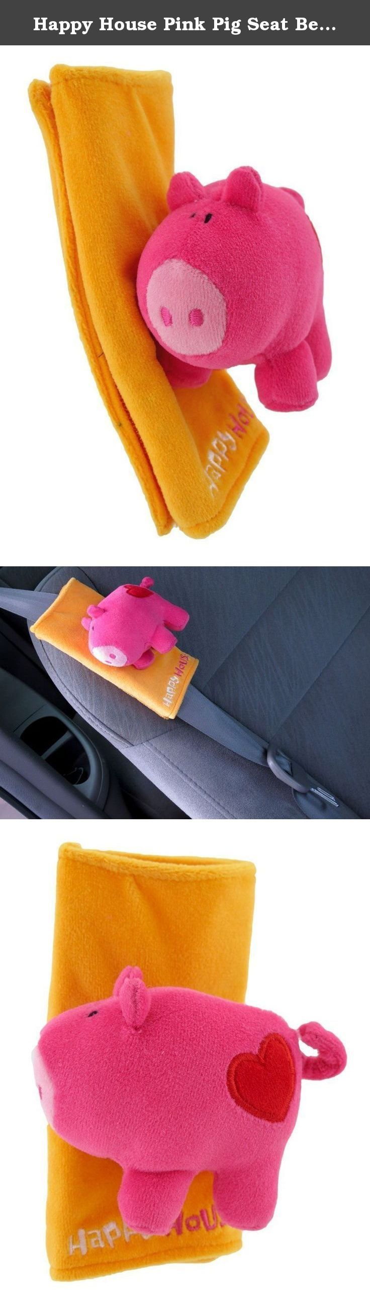 Happy House Pink Pig Seat Belt Cover. Seat belts can be fun, fashionable, and comfortable for your kids with these adorable pink piggy seat belt covers! They are made of 100% polyester, the pigs are stuffed with polyfill, and the covers secure to the seat belt with velcro. They are easily removable, and are machine washable in cold water. They measure 6 1/4 inches tall, 9 1/2 inches wide, and are sure to brighten your child`s day while reminding them that safety comes first.