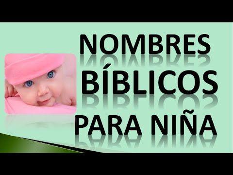 Nombres Biblicos Para Niña - Bonitos Nombres Biblicos Para Niña