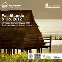 Museo delle Palafitte del lago di Ledro » attività estive - palafittando 2008