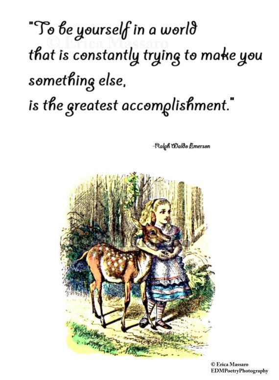 Be Yourself- | Alice in Wonderland | Ralph Waldo Emerson Quotes | Vintage Art Illustrations | Enchanted Forest | -Erica Massaro, EDMPoetryPhotography on Etsy.