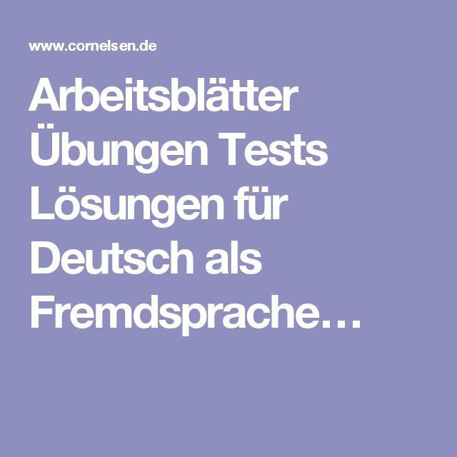 Arbeitsblätter Übungen Tests Lösungen für Deutsch als Fremdsprache…
