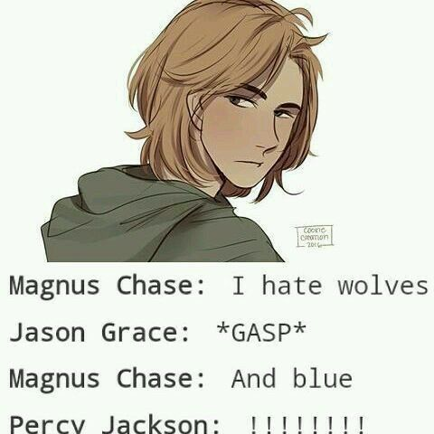 Mangus Chase doesn't like wolves or the colour blue