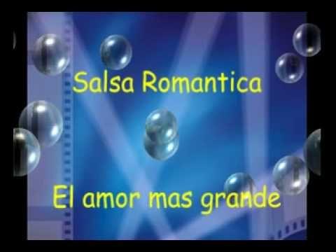 Salsa romantica - El amor mas grande ( Suprema Corte )