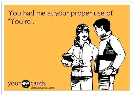 Yes, I will judge you by your grammar!: Pet Peeves