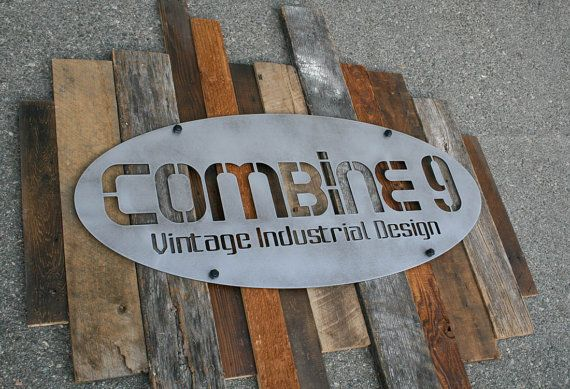 modern industrial custom sign steel vintage reclaimed wood design your own urban retro commercial vintage industrial