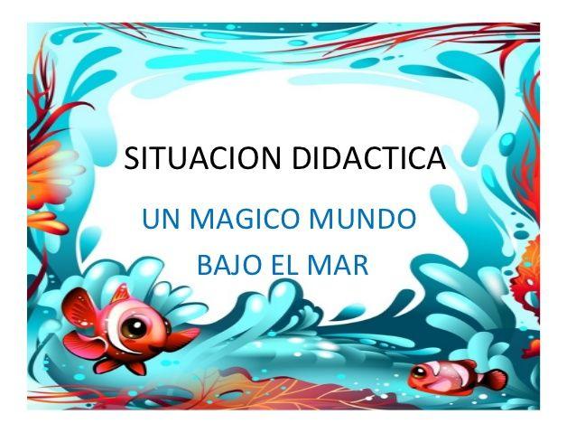 Un mágico mundo bajo del mar