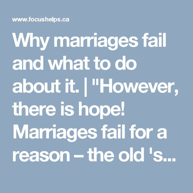 why marriage fail An important article to read if you want to understand why second marriages fail.