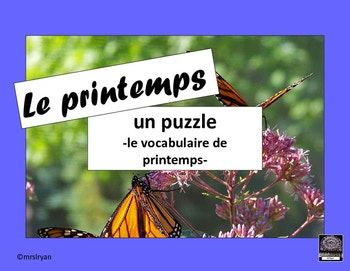 """FRENCH FREEBIE! What a fun way to begin """"le printemps"""" by making a puzzle highlighting vocabulary relating to spring. Included is a vocabulary list that may or may not be used by the students to help with the making of the puzzle. Students of all ability levels will enjoy this!"""