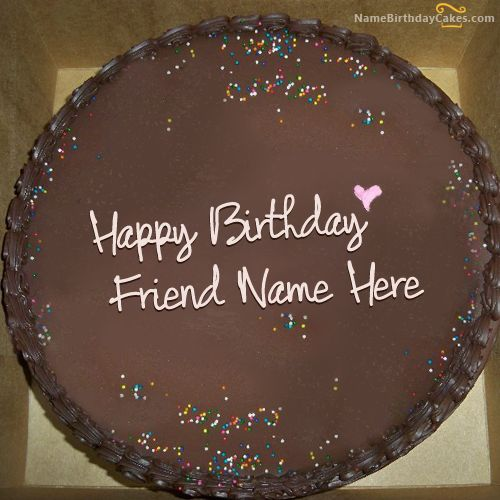 Write Name On Chocolate Birthday Cake For Friends