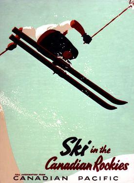Ski in the Canadian Rockies - Vintage Travel Poster