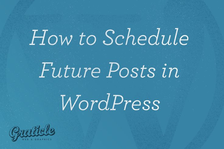 Four easy steps to scheduling WordPress blog posts.