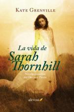 La vida de Sarah Thornhill | Kate Grenville | Tú qué lees