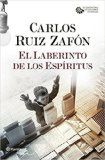 El laberinto de los espíritus / Carlos Ruíz Zafón.