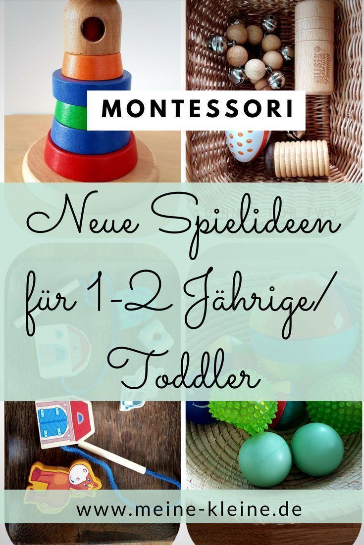 Montessori Neue Spielideen Fur Aktive 1 2 Jahrige Toddler Meine Kleine Spielideen Spielideen Fur Kinder Spiele Fur Kinder