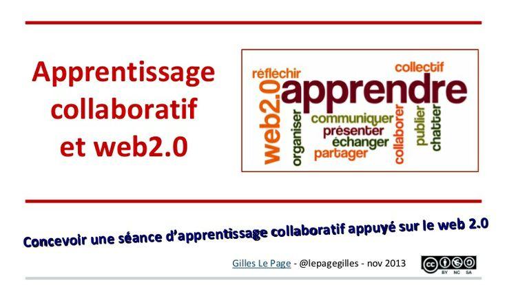 Apprentissage collaboratif appuyé sur le web2.0 : exemple et bonnes...
