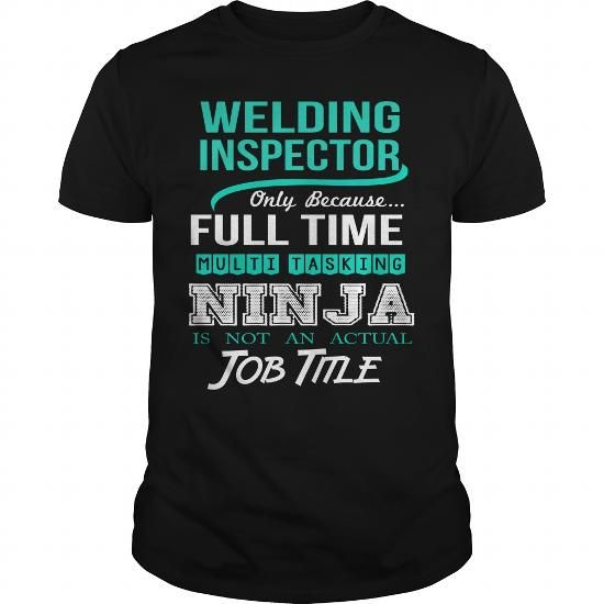 I Love  WELDING-INSPECTOR T-Shirts #tee #tshirt #Job #ZodiacTshirt #Profession #Career #inspector