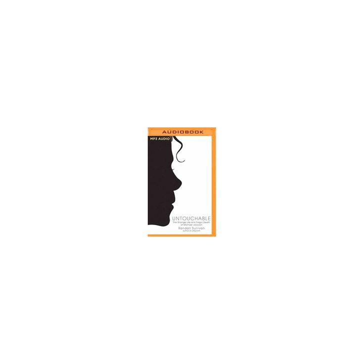 Untouchable : The Strange Life and Tragic Death of Michael Jackson (MP3-CD) (Randall Sullivan)
