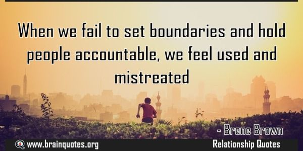 When we fail to set boundaries and hold people accountable we feel used and  When we fail to set boundaries and hold people accountable we feel used and mistreated  For more #brainquotes http://ift.tt/28SuTT3  The post When we fail to set boundaries and hold people accountable we feel used and appeared first on Brain Quotes.  http://ift.tt/2fkf6fl