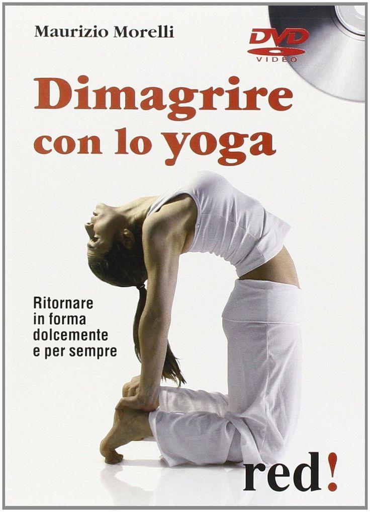 I segreti per perdere peso con lo yoga