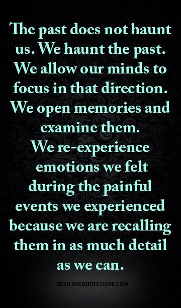 Recalling Old Memories Quotes: Best 25+ Past Quotes Ideas On Pinterest
