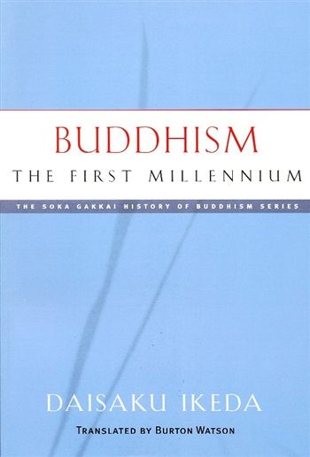 Buddhism The First Millennium Author: Daisaku Ikeda Translator: Burton Watson Buddhism The First Millennium begins with the events immediately following the dark days after the death of Shakyamuni and continuing over a period of 1,000 years, this dynamic tome covers a vast and complex series of events and developments in the history of Buddhism. Through a thorough examination of its early development in India, a new light is cast on little-known aspects of Buddhist history and its relevance…