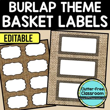 BURLAP THEME Editable Labels by CLUTTER FREE CLASSROOM - These organizational labels have many uses in the classroom or home school. They can be classroom library labels, name tags for cubbies or desks, supply labels, used for organizing centers, and much more. Grab these cute printables today for your preschool, Kindergarten, 1st, 2nd, 3rd, 4th, 5th, or 6th grade classroom or home school.  And make sure to check out the links for some FREE downloads to help make your space look great!