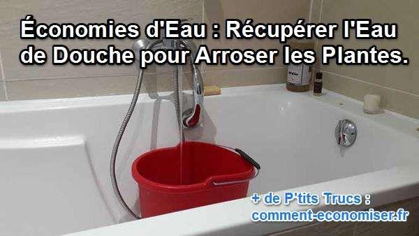 Quand on prend une douche ou un bain d'ailleurs, il faut souvent attendre un moment pour que l'eau soit à la température désirée. Heureusement, j'ai un truc tout simple pour ne plus gaspiller cette eau.  Découvrez l'astuce ici : http://www.comment-economiser.fr/recuperer-eau-de-douche-pour-arroser-les-plantes.html?utm_content=buffer548da&utm_medium=social&utm_source=pinterest.com&utm_campaign=buffer