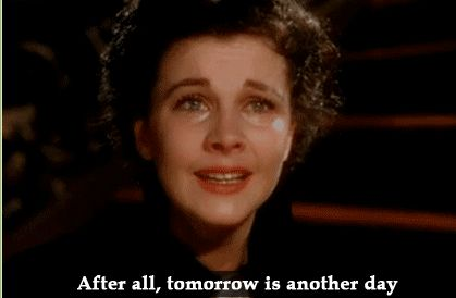 """www.writerssecrets.com """"After all, tomorrow is another day."""" A bluntly, totally honest message to Scarlet O'Hara from a long-suffering Rhett Butler. For as long as I've known Scarlet (and pretty well all of you know when that was) she's been postponing what she keeps saying she wants to do, write. She tells me she's got plenty material, but she cannot get off her curvaceous backside to get started."""