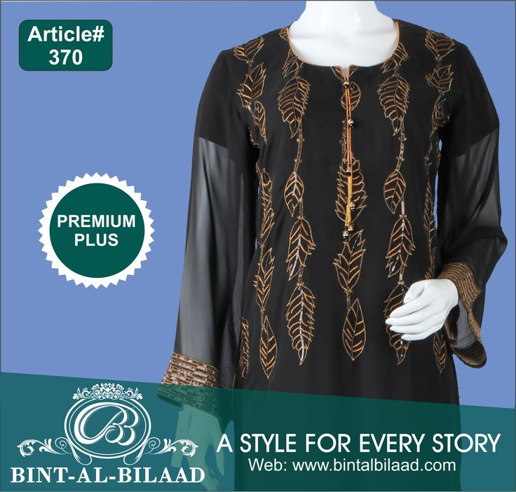 Choose your style from the world of Bint Al Bilaad.  Article 370 Embroidered shirt in chiffon with Embellishment & fancy button Only shirt  #Bint_Al_Bilaad #A_Style_For_Every_Story #Ladies_Fashion #New_Arrival