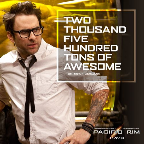 Pacific Rim... Two Thousand Five Hundred Tons of Awesome!