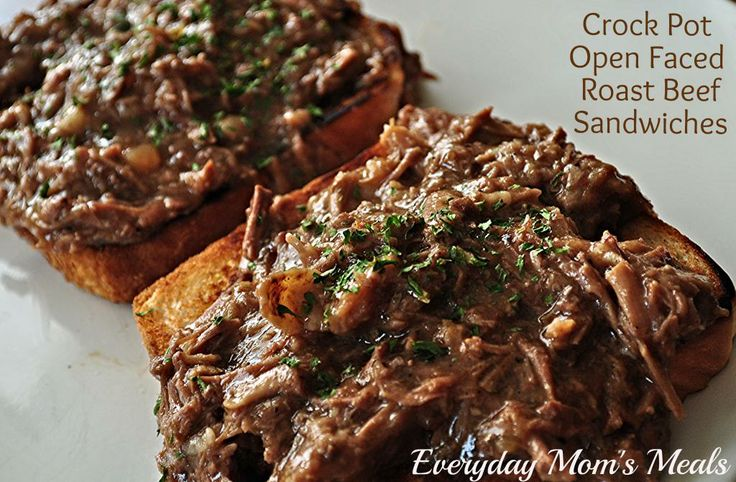 Crock Pot Open Faced Roast Beef Sandwiches | Everyday Mom's Meals