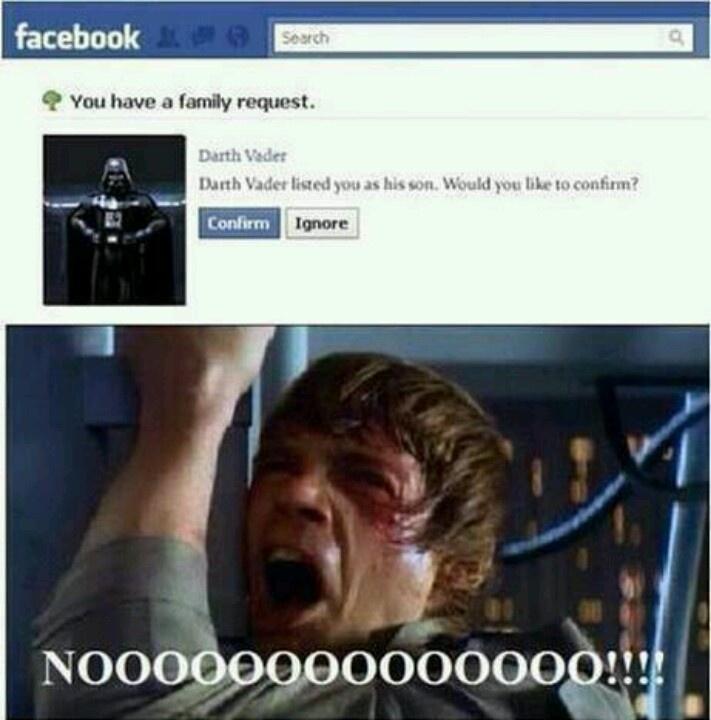 Community Post Darth Vader Friends Luke Skywalker On Facebook Star Wars Humor You Are The Father Star Wars Memes