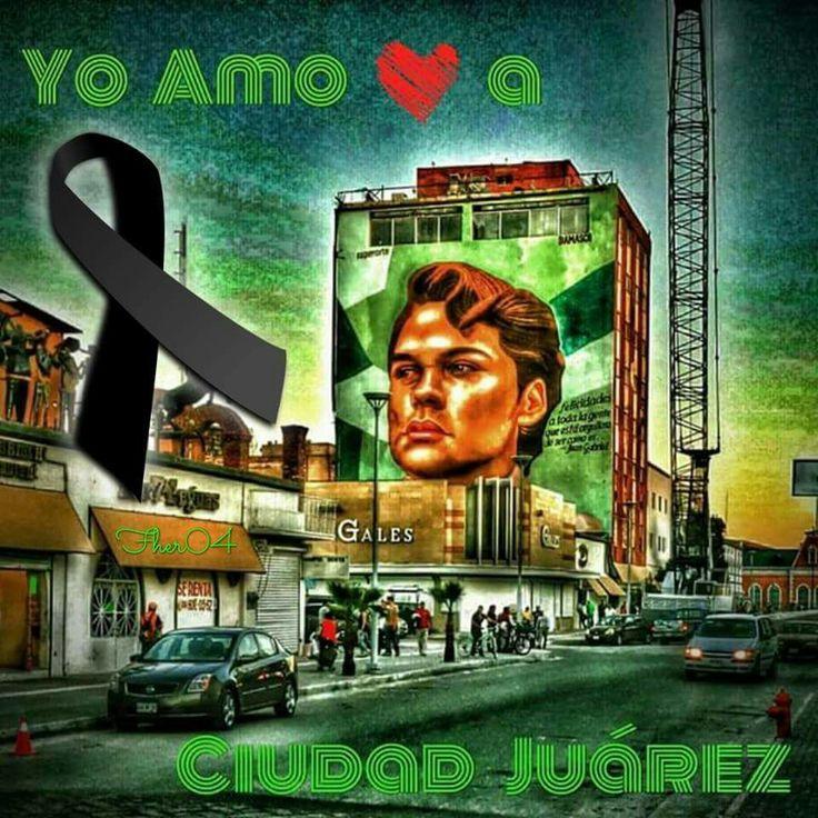332 Best Images About Juarez De Mis Recuerdos On Pinterest