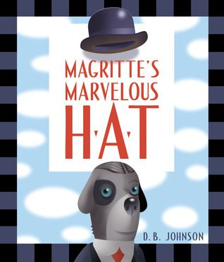 """Everything we see hides another thing, we always want to see what is hidden by what we see."" —Rene Magritte D.B. Johnson writes and illustrates the surreal story of famous surrealist painter Rene Magritte and his very mysterious (and mischievous!) hat. While the art reflects some of Magritte's own work, the text sets readers on a fun and accessible path to learn. Release date: April 16th 2012"
