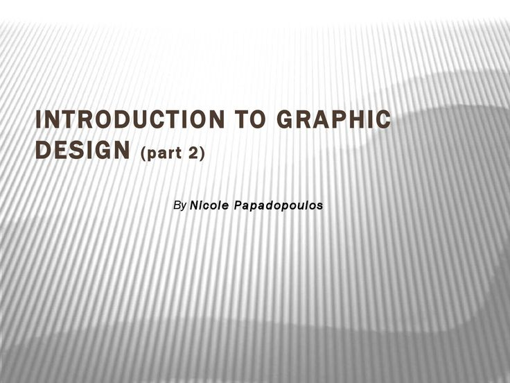 Learn graphic design part2 by nicole papadopoulos  Nicole Papadopoulos, director of graphic design business. My graphic design experience ranges from working on teams for large scale branding projects to small boutique type clients. My skills include both graphic design and/or design direction for packaging, print.