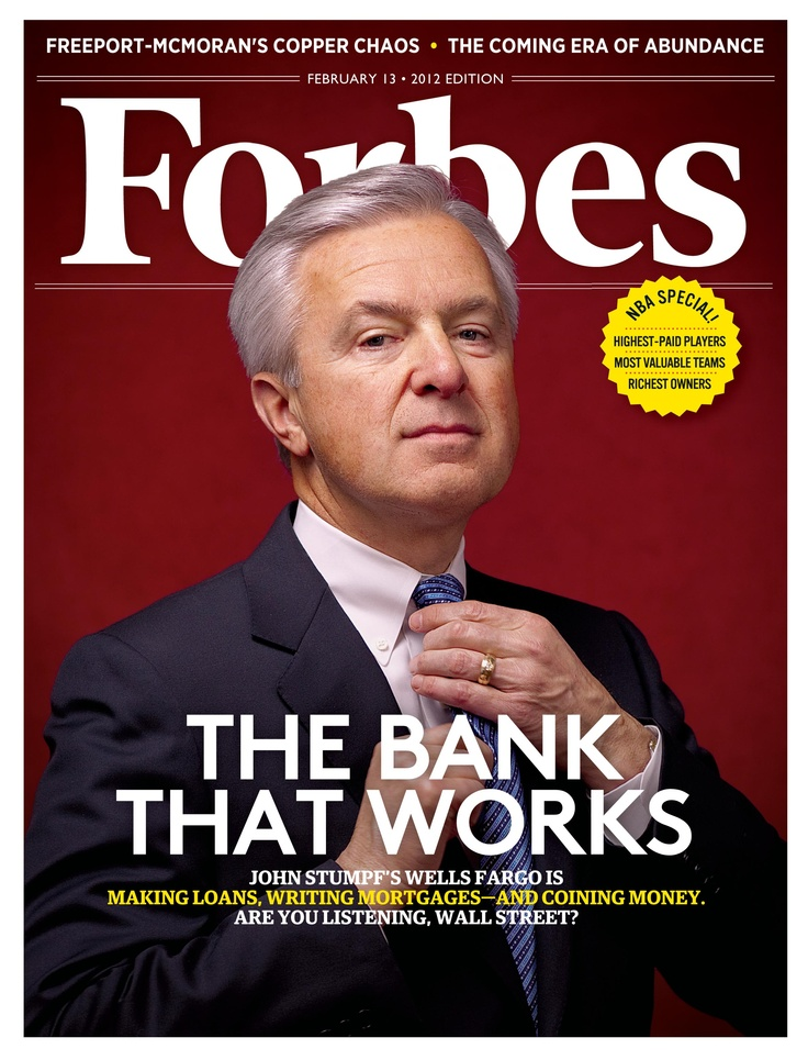 February 13, 2012: John Stumpf's Wells Fargo is making loans, writing mortgages and coining money. Are you listening, Wall Street? Read the full story on Forbes.com http://www.forbes.com/sites/halahtouryalai/2012/01/25/wells-fargo-the-bank-that-works/