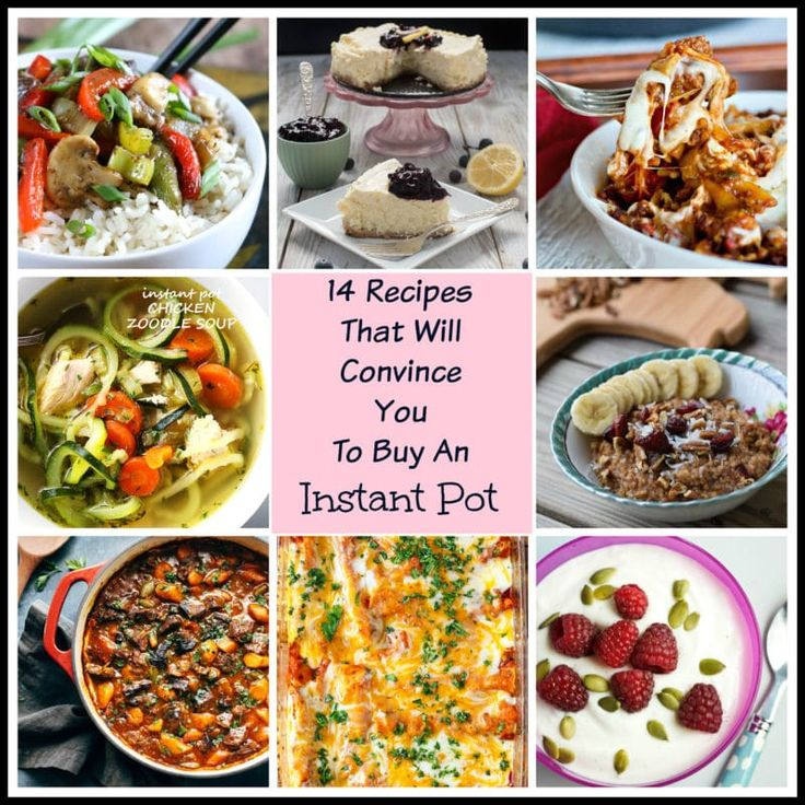 Collage featuring 8 recipes you can make in an Instant Pot. Cheesecake, pasta, soup, oats, yogurt and stew.
