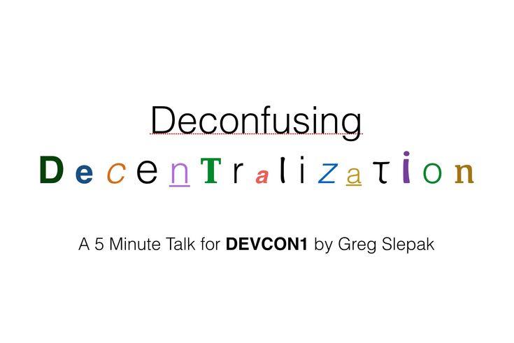 Deconfusing Decentralization