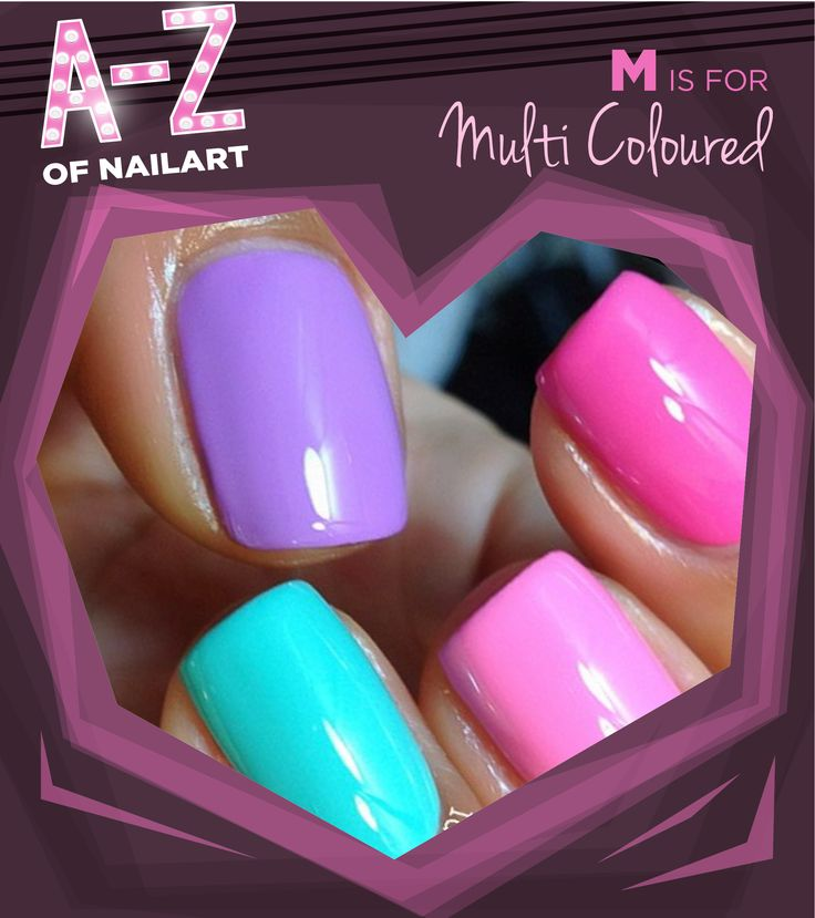 M is for Multi Coloured nails.#A-ZNailArt