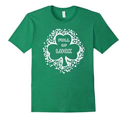 St Patrick's Shamrock Clover Full of Luck Paddy's Day LUcky charm