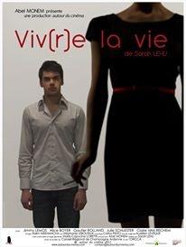 """""""Viv(r)e la vie"""" - affiche du film  PRODUCTION : Autour du Cinéma  REAL : Sarah Lehu  La bande-annonce : https://vimeo.com/59354106"""
