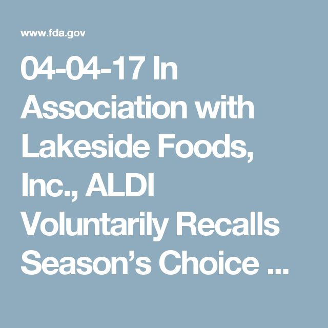04-04-17 In Association with Lakeside Foods, Inc., ALDI Voluntarily Recalls Season's Choice Frozen Sweet Peas